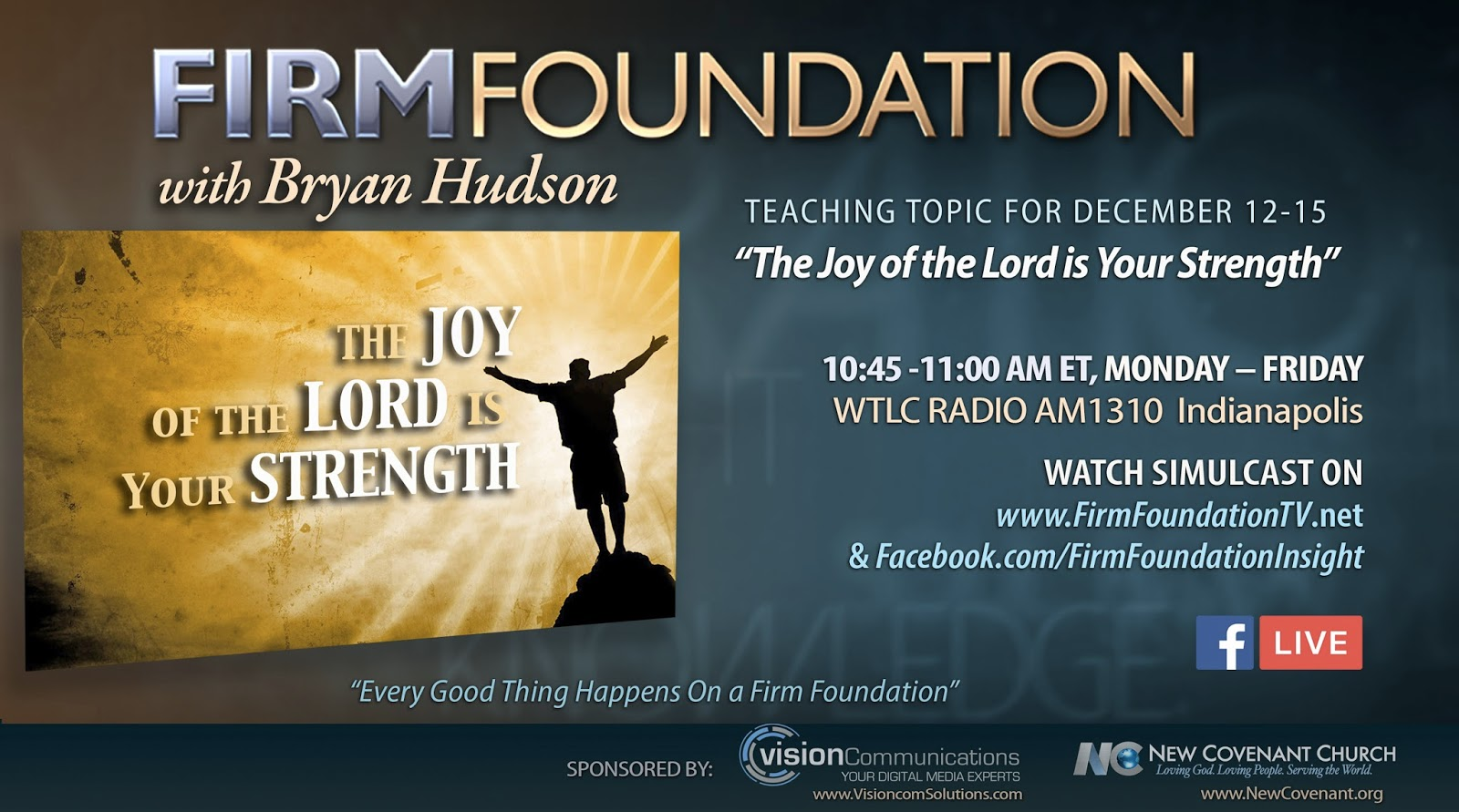 Firm Foundation with Bryan Hudson: December 2017