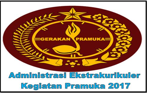 Administrasi Ekstrakurikuler Kegiatan Pramuka 2017