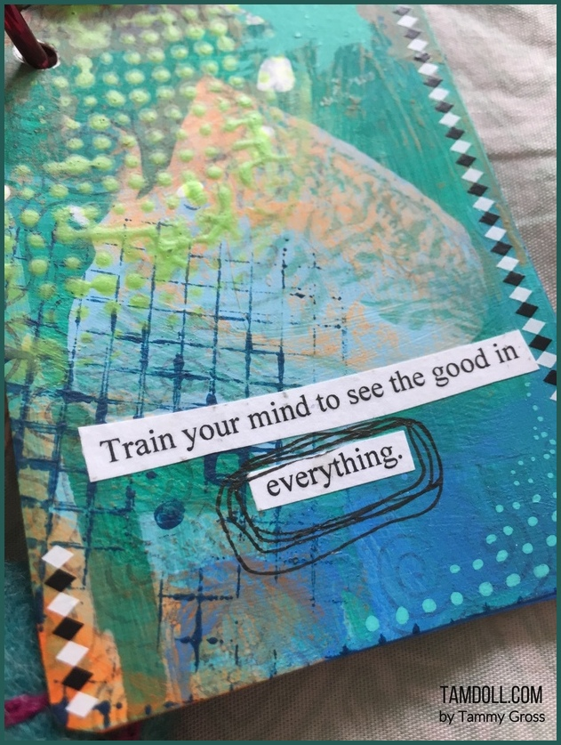 motivational cards by tamdoll - Train your mind to see the good in Everything