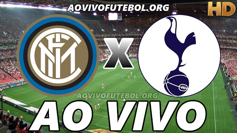 Inter de Milão x Tottenham Ao Vivo HD