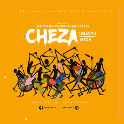 Download Audio | Mtoto wa Peter - Cheza Unavyoweza (Singeli)
