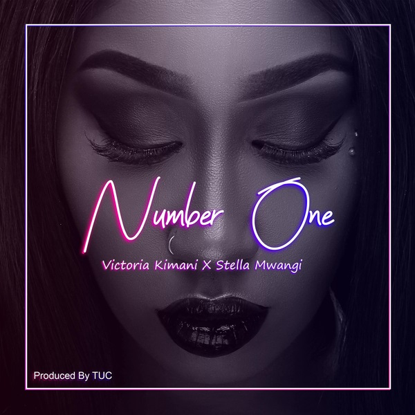 DOWNLOAD MP3: Victoria Kimani – Number One ft. Stella Mwangi