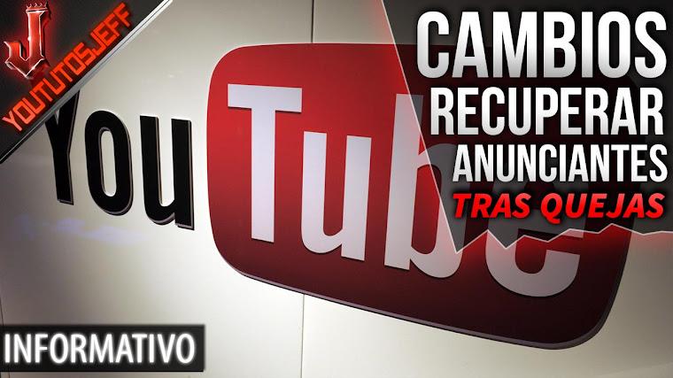 YouTube hace cambios para recuperar a sus anunciantes | Tras quejas