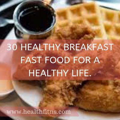 healthy breakfast fast food