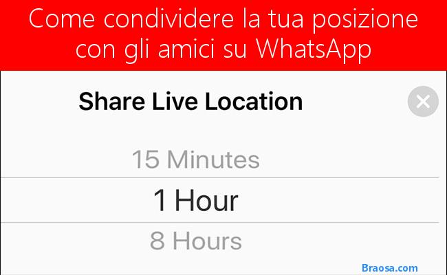 Come condividere la tua posizione con i tuoi amici su WhatsApp