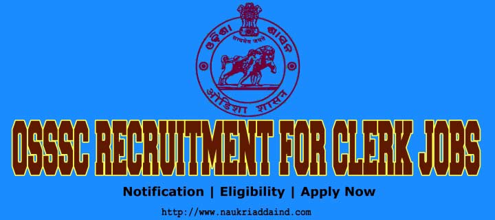 OSSSC Recruitment 2019 | Apply Online for 1746 Clerk Jobs in Odisha Govt