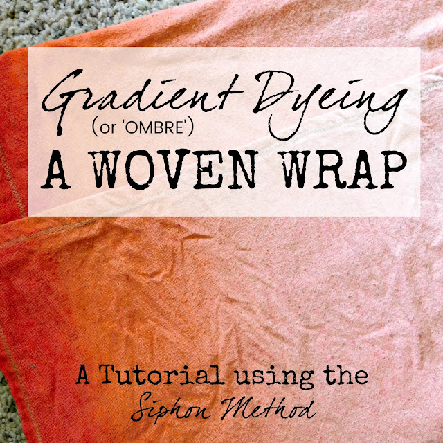 how to gradient dye a woven wrap how to ombre dye or grad dye a woven wrap siphon method