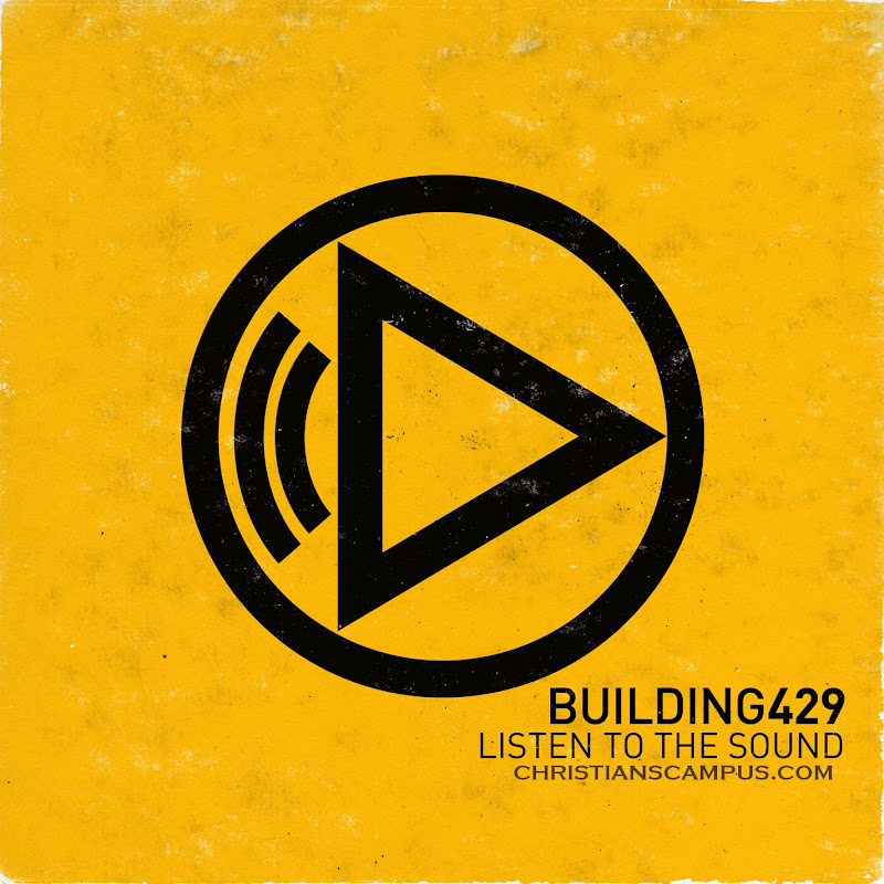 Building 429 - Listen To The Sound 2011 English Christian Album Download