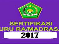 Berikut Ini Persyaratan Sertifikasi Guru Madrasah Tahun 2017