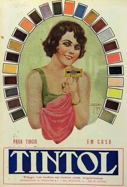 Propaganda da tintura Tintol apresentada nos anos 20: facilidade para pintar tecidos em casa.