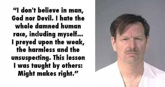 Gary Ridgway aka 'The Green River Killer' Quote