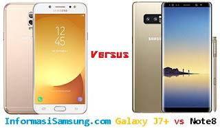 Harga Ponsel Berkamera Bokeh dan Spesifikasi Samsung J7+ vs Note8