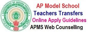 AP Model School Teachers Transfers Schedule 2018 - APMS Teachers web counseling Guidelines