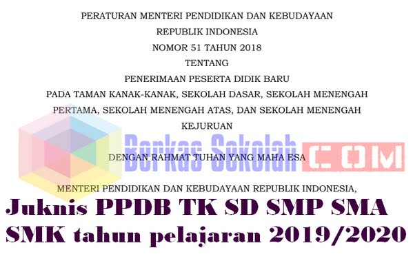 Juknis PPDB TK SD SMP SMA SMK tahun pelajaran 2019/2020