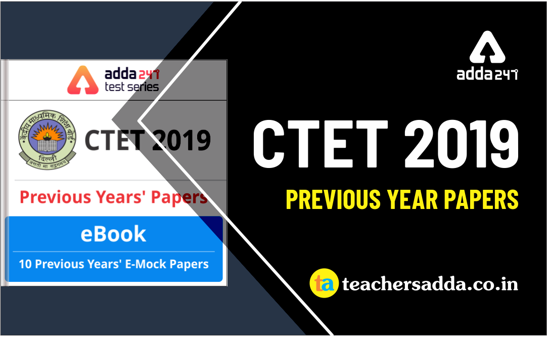CTET Previous Year Papers | Complete E Book | Get Now