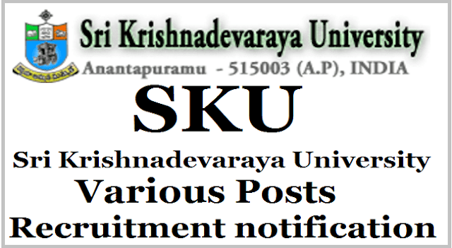 SKU Recruitment,SK University Recruitment, Sri Krishnadevaraya University Non Teaching Posts Recruitment Apply before 15/04/2017