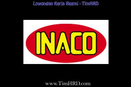 Lowongan Kerja Resmi PT. Niramas Utama (INACO)