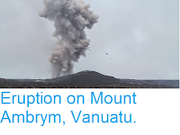 https://sciencythoughts.blogspot.com/2015/03/eruption-on-mount-ambrym-vanuatu.html