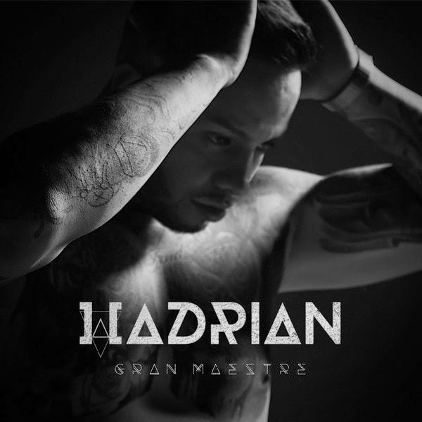 Hadrian - Gran Maestre [2014]