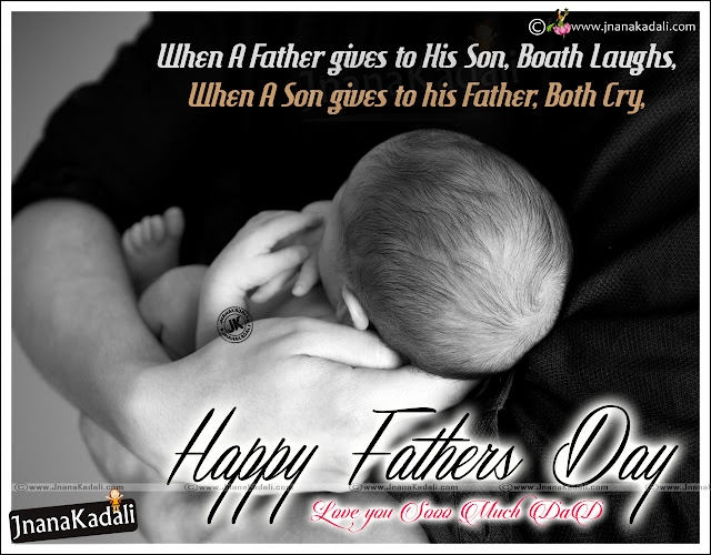 2016 Fathers Day Messages and Greetings in English Language, Best 2016 Fathers Day Ideas and Trending  Fathers day Images online, Nice English Fathers Day Date with Quotes Images, All Inspiring Dad Quotes and Messages online, Awesome English and Indian Fathers Day Quotations.