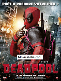 Deadpool (2016) Full Movie Dual Audio Hindi HDRip 1080p | 720p | 480p | 300Mb | 700Mb | ESUB | {Hindi+English}