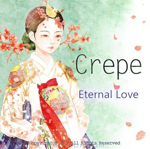 Crepe – Eternal Love – Single