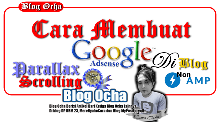 Cara Membuat Google AdSense Parallax Scrolling Di Blog Non-AMP