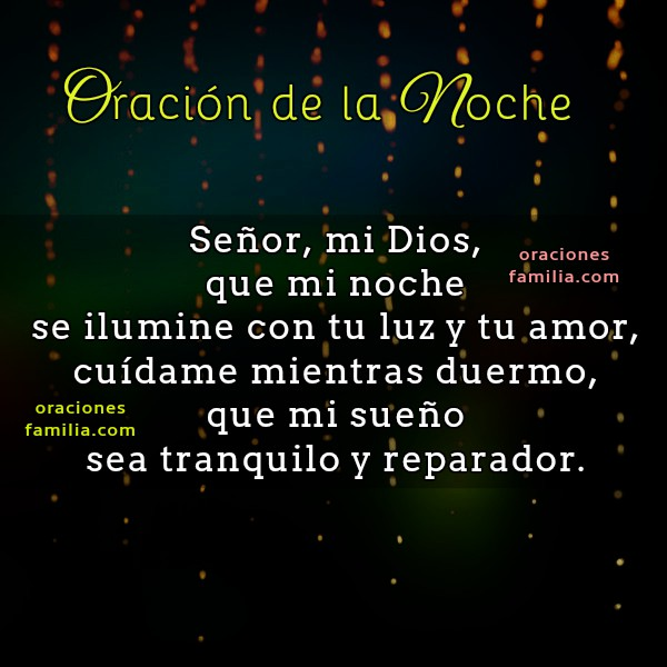 Oración, imágenes con oraciones de buenas noches, Dios, oración cristiana corta para dormir tranquilo por Mery Bracho.