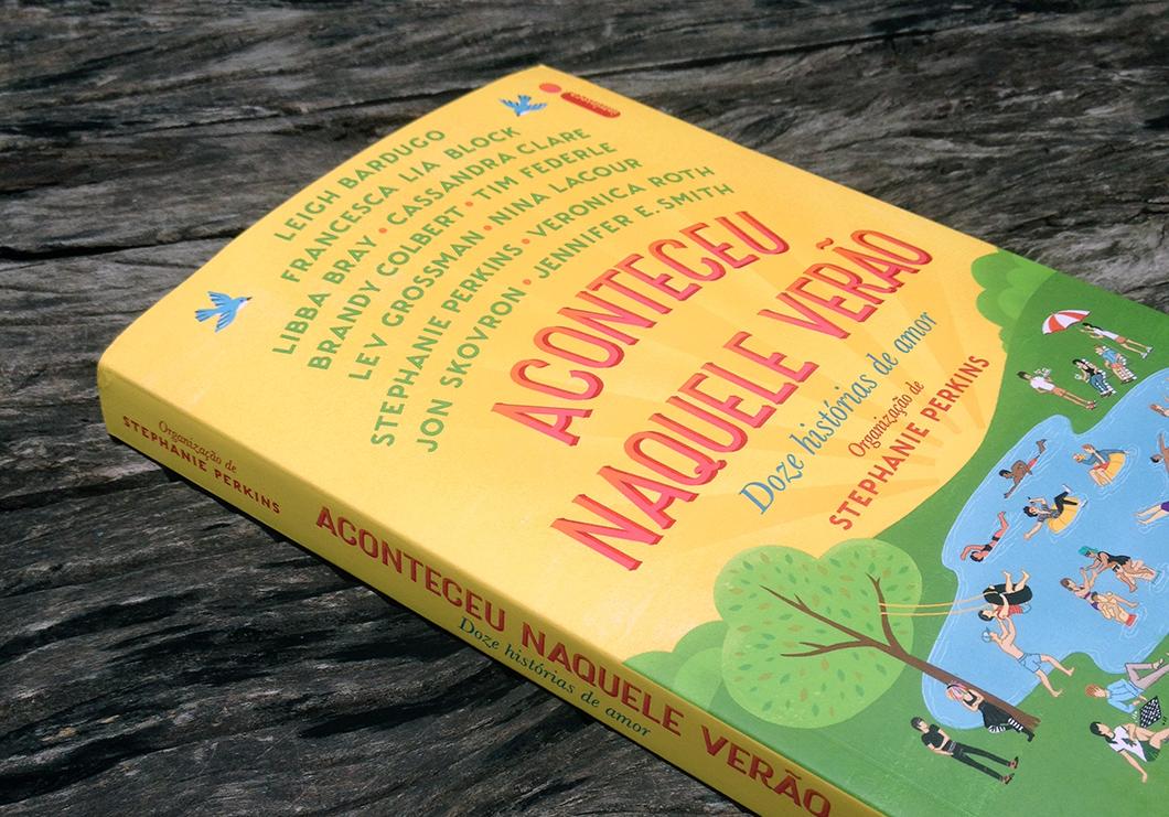 Meus contos preferidos do livro Aconteceu Naquele Verão, de organização de Stephanie Perkins, Editora Intrínseca