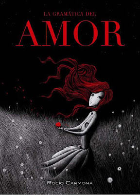 La Gramática del amor - Rocío Carmona