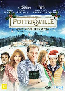 Pottersville: Quanto Mais Selvagem Melhor - HDRip Dual Áudio