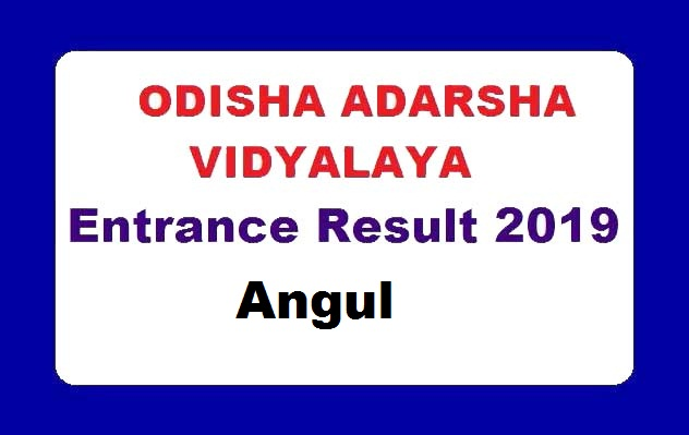 OAVS Entrance exam reult of Angul