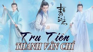 Phim Tru Tiên Thanh Vân Chí Tập 20 VietSub-Quyết Chiến Thanh Vân