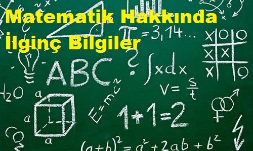 Matematik Hakkında İlginç Bilgiler