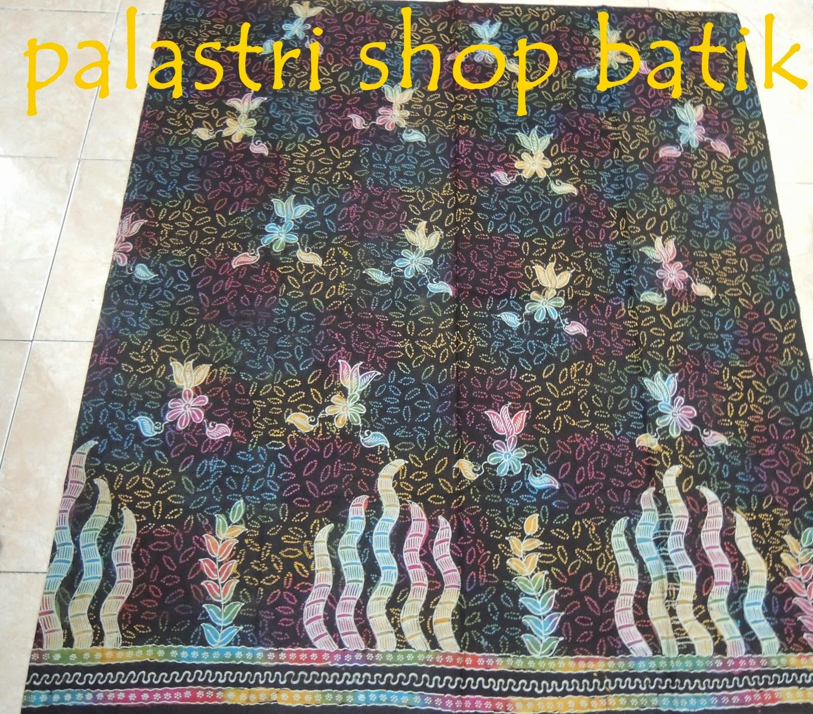 4 Penemu Batik Tulis: Palastri Shop & Gabriella Shop: Batik Tulis Koleksi Terbaru