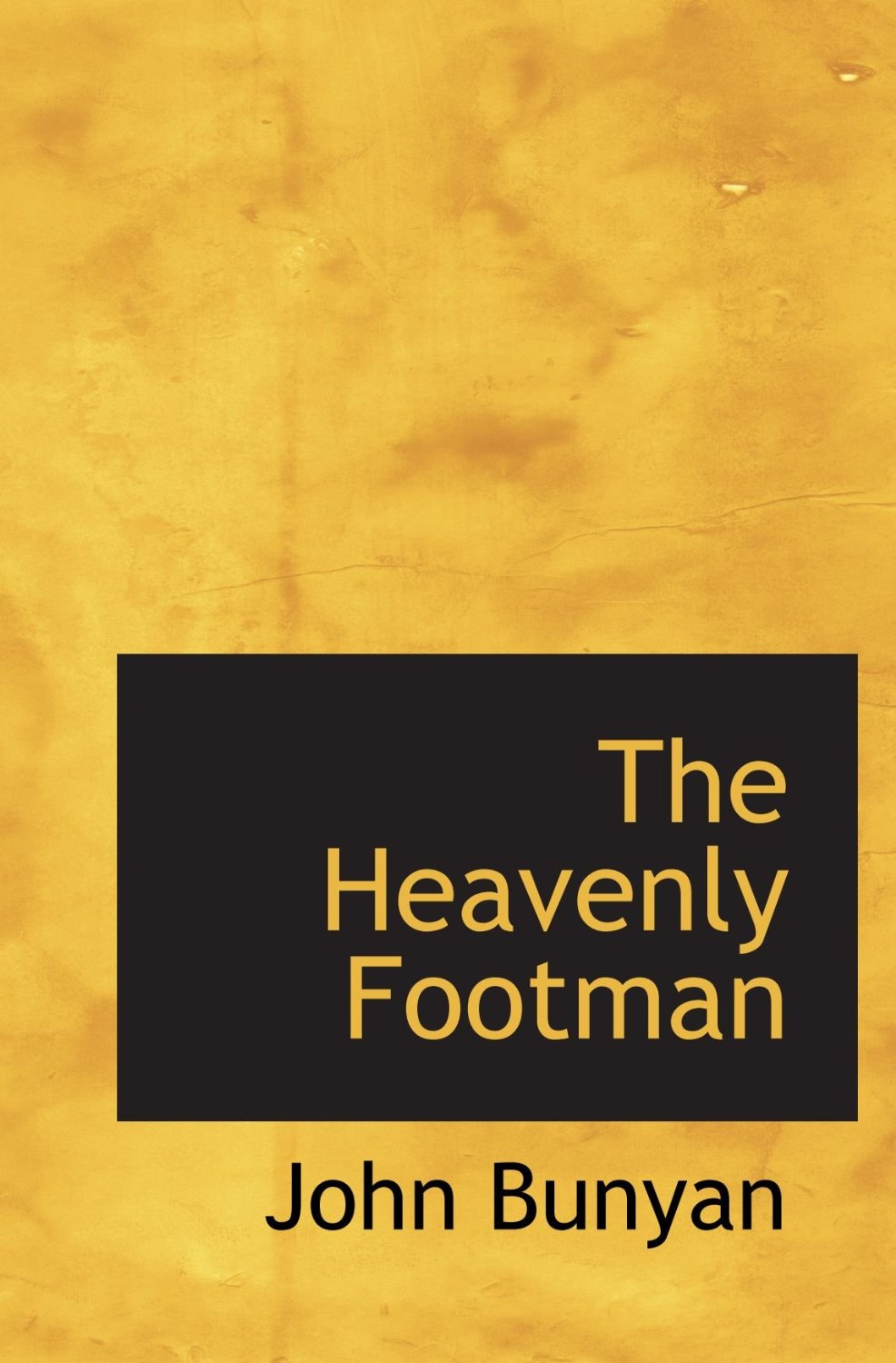 John Bunyan-The Heavenly Footman-