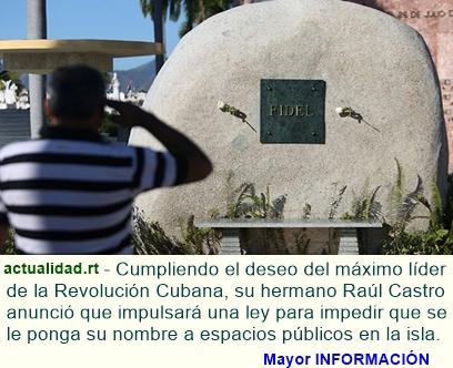 Cuba prohibirá monumentos y lugares públicos con el nombre de Fidel
