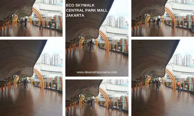 Eco Skywalk Central Park Mall - Neo Soho Jakarta