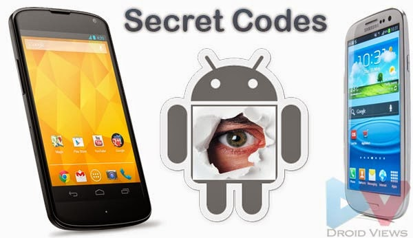 تعرف علي أهم الرموز والاكواد السرية والخفية لهواتف أندرويد Android Secret Codes
