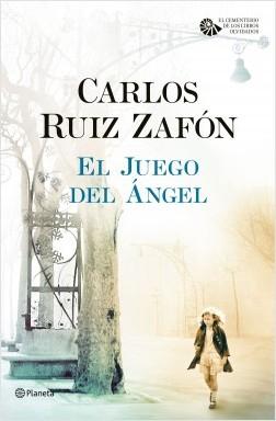 El Juego del Ángel, de Carlos Ruíz Zafón