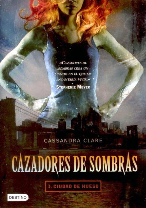 Un libro tras otro: Cazadores de Sombras. Ciudad de Hueso