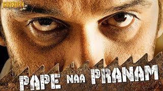 Pape Naa Pranam 2019 Hindi Dubbed 720p WEBRip x264 1.4GB