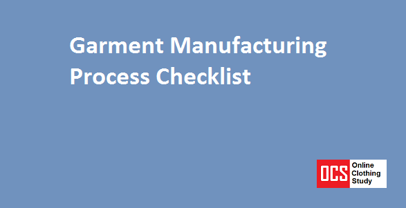 Readymade Garment Business – The Manufacturing Process Checklist