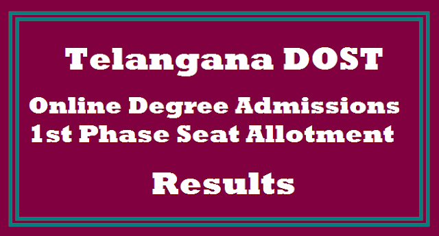 TG State, TS Admissions, DOST, Degree Online Services Telangana, 1st Phase Seal Allotment, TS Results