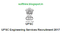 UPSC Engineering Services Recruitment Notification
