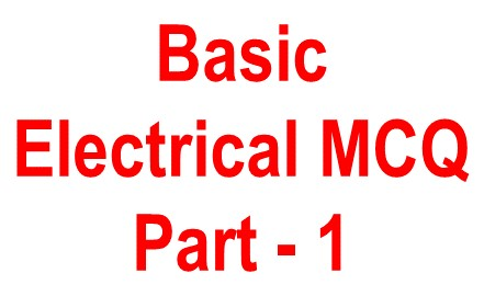 basic electrical objective questions - 1