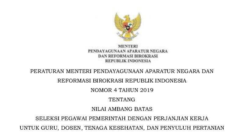 Tentang Nilai Ambang Batas Seleksi Pegawai Pemerintah Dengan Perjanjian Kerja  Permenpan Nomor 4 Tahun 2019 Tentang Nilai Ambang Batas Seleksi PPPK