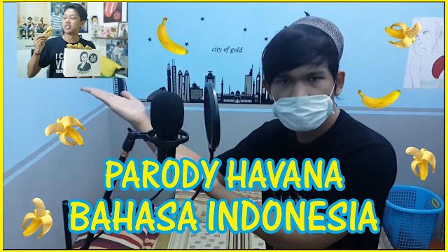 Parody Camila Cabello - Havana (Banana) Bahasa Indonesia