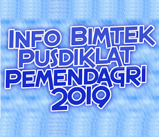Info Bimtek Pusdiklat Pemendagri 2019