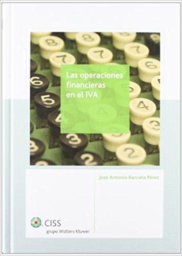 LAS OPERACIONESFINANCIERAS EN EL IVA